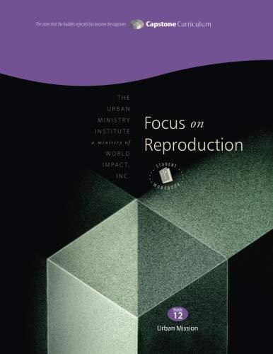 Focus on Reproduction, Student Workbook: Capstone Module 12, English ()