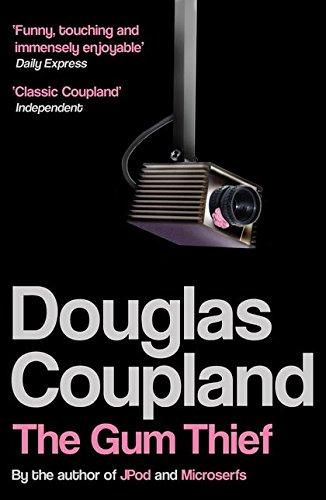 The Gum Thief. Douglas Coupland