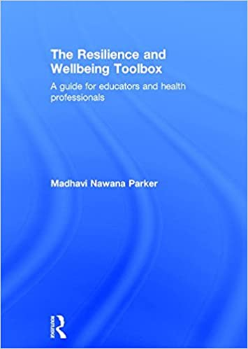 The Resilience and Wellbeing Toolbox: A guide for educators and ...
