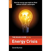 The Rough Guide to the Energy Crisis (Rough Guide to...)
