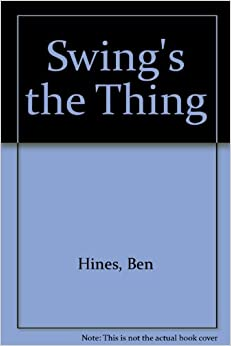 Swing's the Thing
