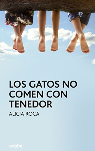 Los gatos no comen con tenedor (Periscopio) (Spanish Edition) by [Roca