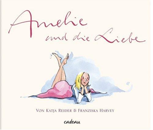 Amelie und die Liebe