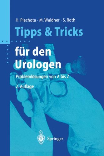 Tipps Und Tricks Für Den Urologen  Problemlösungen Von A Bis Z