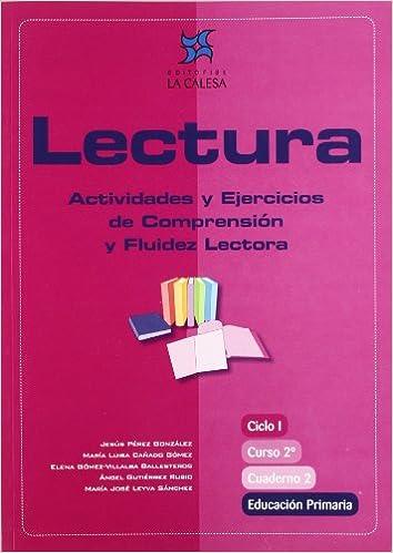 Lectura Actividades Y Ejercicios De Comprensión Y Fluidez Lectora 2 Educación Primaria Cuaderno 2 Spanish Edition Pérez González Jesús 9788481051384 Books