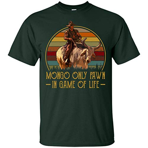 Mongo Only Pawn in Game of Life T-Shirt, XL, Unisex T-Shirt/Forest (Mongo Just Pawn In Game Of Life Quote)