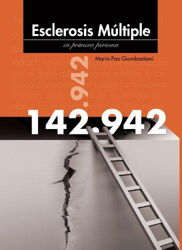 Descargar Libro 142942 Esclerosis Múltiple En Primera Persona María Paz  Giambastiani