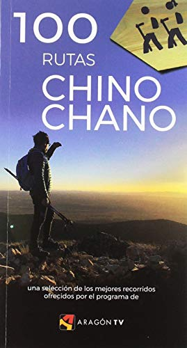 100 RUTAS CHINO CHANO por PRAMES S.A.