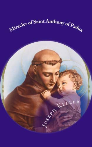 Miracles of Saint Anthony of Padua ()
