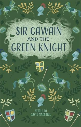 Reading Planet - Sir Gawain and the Green Knight - Level 5: Fiction (Mars) (Rising Stars Reading Planet)