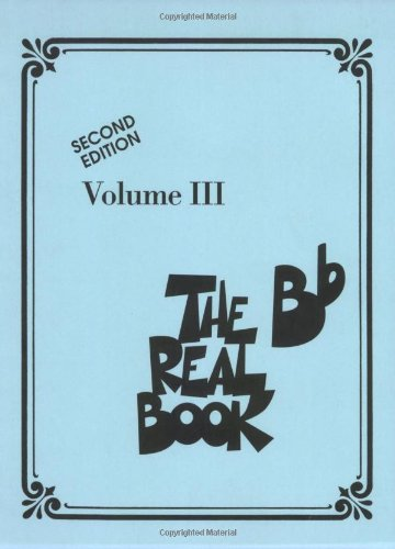 The Real Book - Volume III: Bb Edition (Real Books (Hal Leonard))