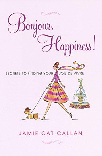 Bonjour, Happiness! [Jamie Callan] (Tapa Blanda)
