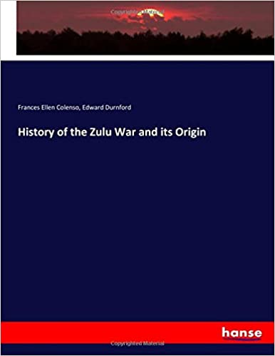 Book History of the Zulu War and its Origin