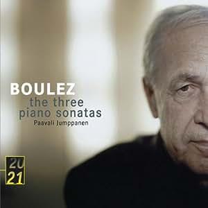 Boulez: The Three Piano Sonatas