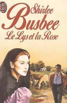 Louisiane - Tome 2 : Le lys et la rose de Shirlee Busbee 41Oj8rX9sWL
