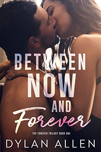 between now and forever