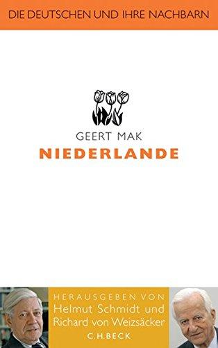 Niederlande  Die Deutschen Und Ihre Nachbarn