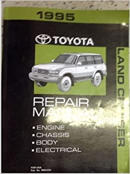 1995 toyota land cruiser service shop repair workshop manual set w ewd +  feature: toyota: amazon com: books