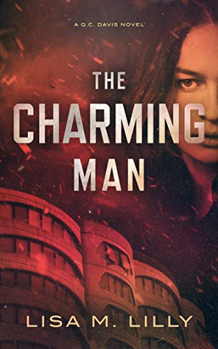 The Charming Man: A Q.C. Davis Novel