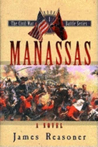 Manassas (The Civil War Battle Series, Book 1)