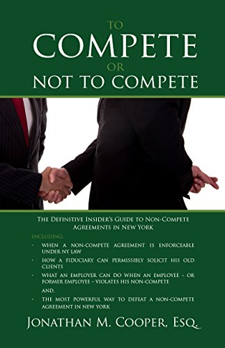 To Compete Or Not To Compete The Definitive Insider S Guide To Non