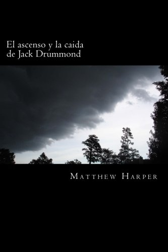 El ascenso y la caida de Jack Drummond: Adventure Series for ...