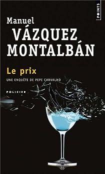 Le prix par Vázquez Montalbán