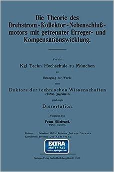 Die Theorie des Drehstrom-Kollektor-Nebenschlußmotors mit getrennter Erreger- und Kompensationswicklung