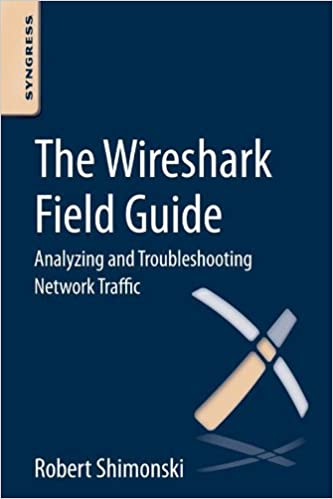 Amazon com: The Wireshark Field Guide: Analyzing and Troubleshooting