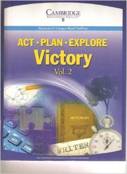 ACT - PLAN - EXPLORE *Victory *Volume 2 *Student Text *America's #1 Campus-Based Test Prep