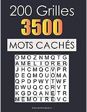 200 Grilles 3500 Mots Cachés: Activités pour les adultes et les séniors avec solutions