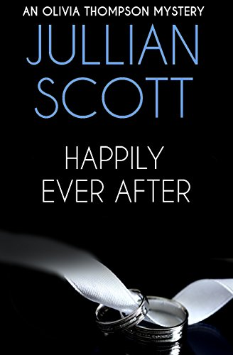 Happily Ever After (An Olivia Thompson Mystery Book - Scott Olivia