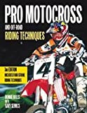 Pro Motocross & Off-Road Riding Techniques 3th (third) edition Text Only