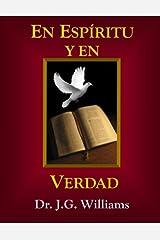 En Espiritu Y En Verdad (Spanish Edition) Paperback