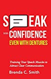 Speak With Confidence Even With Dentures: Training