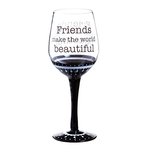 Cypress Friends Make the World Beautiful Classic Detailed Wine Glass, Black (Wine Glasses Wholesale)