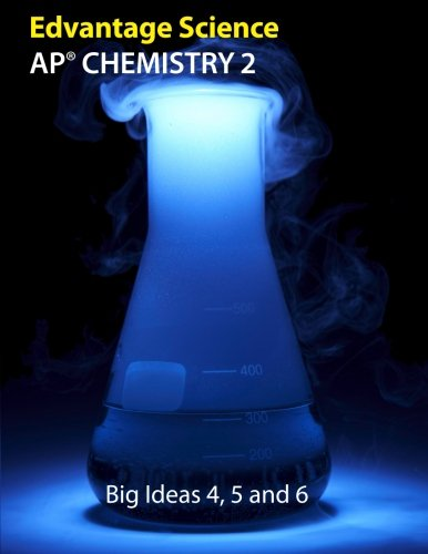 AP Chemistry 2: Big Ideas