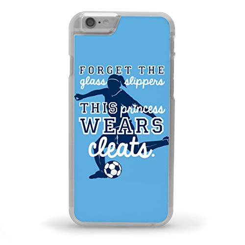 (Soccer iPhone 6/6S Case | This Princess Wears Cleats | Light Blue)