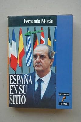 España en su sitio: Amazon.es: Moran Fernando: Libros