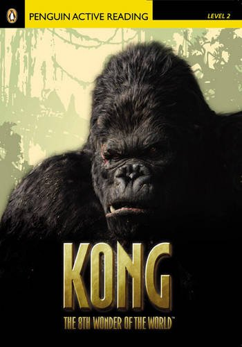 Level 2: Kong the Eighth Wonder of the World CD for Pack (Pearson English Active Readers)