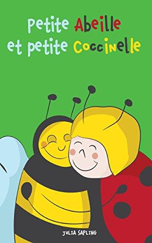 Livres Pour Bebe Petite Abeille Et Petite Coccinelle
