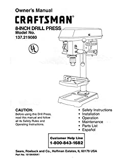 craftsman 137 219080 drill press owners instruction manual misc rh amazon com ryobi drill press instruction manual Portable Drill Press