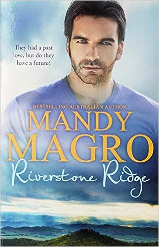 Riverstone Ridge by Mandy Magro
