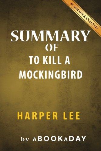Summary of To Kill a Mockingbird: (Harperperennial Modern Classics) by Harper Lee   Summary & Analysis