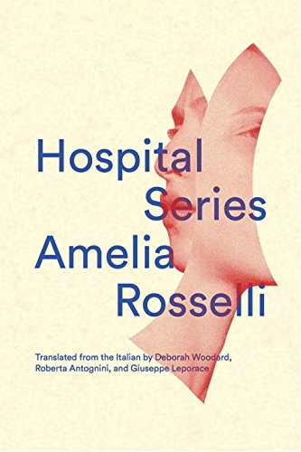 Hospital Series (Vol. 19)  (New Directions Poetry (Hospital Series)