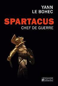 Spartacus, chef de guerre par Yann Le Bohec