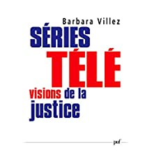 Séries télé : visions de la justice (Hors collection) (French Edition)