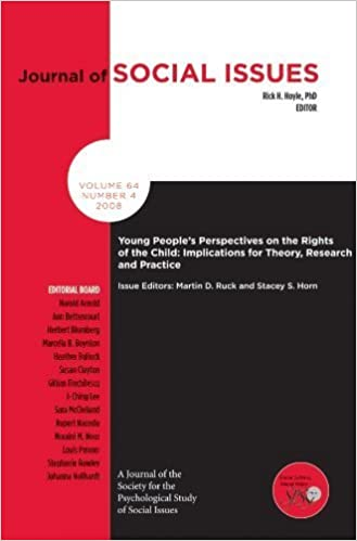 Book Young Peoples Perspectives on the Rights of the Child: Implications for Theory, Research and Practice (Journal of Social Issues) (2008-12-30)