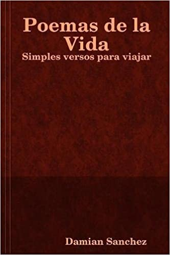 POEMAS, la vida en verso (Spanish Edition)