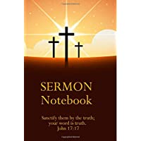 Sermon Notebook: Journal for keeping notes of sermons and inspirational speeches